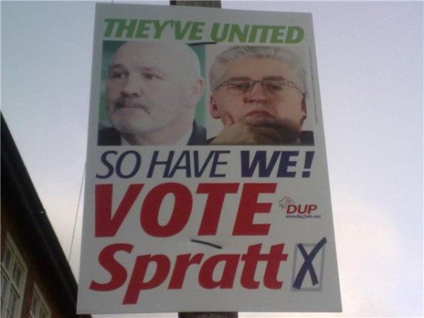 They've united, so have we! Vote Spratt - DUP election poster featuring pictures of SF's Alex Maskey and SDLP's Alasdair McDonnell
