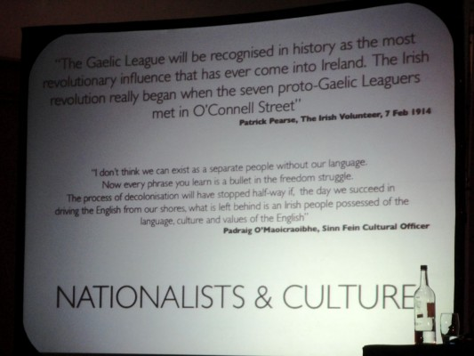 Slide about Irish/Nationalist culture - part of Nelson McCausland's session at 2010 DUP Conference on Why unionists ignore culture at their peril