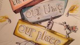 our time our place