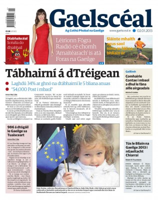 This weeks Gaelscéal - in the shops now - Pubs suffering, number of kids reared with Irish in the North, Galway County Council's very own fiscal cliff and how to get yourself back into shape after Christmas
