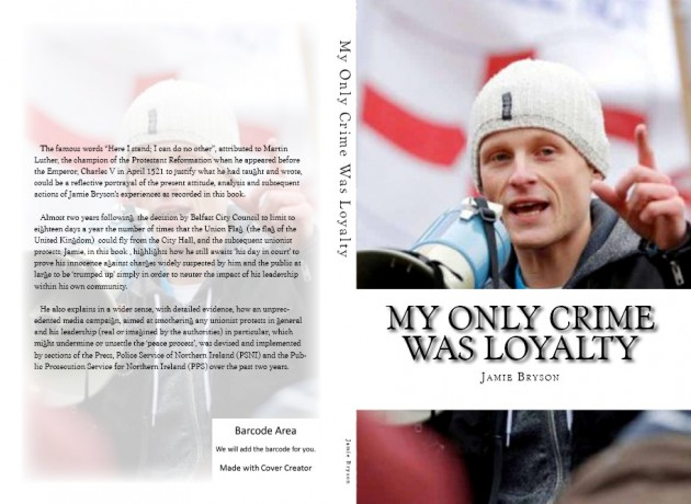 Jamie Bryson book cover - My only Crime Was Loyalty