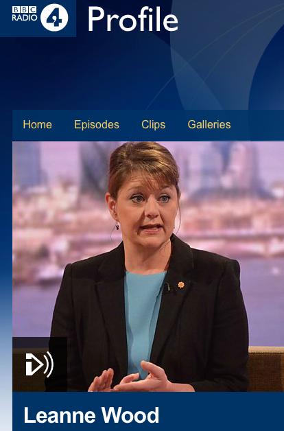 Leanne Wood - Plaid Cymru leader - Radio 4 profile