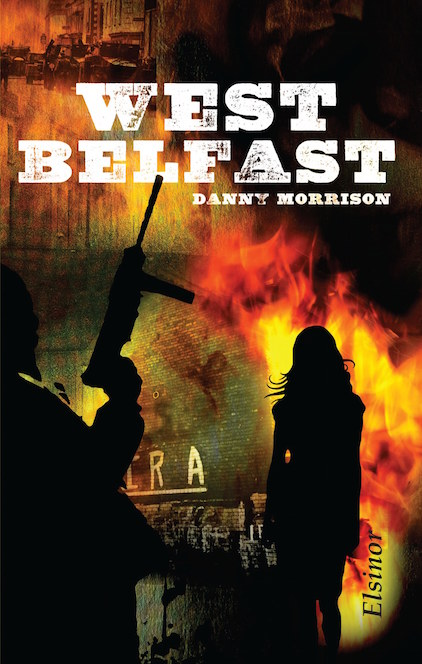 West Belfast - Danny Morrison - book cover