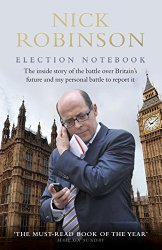 Nick Robinson Election Notebook