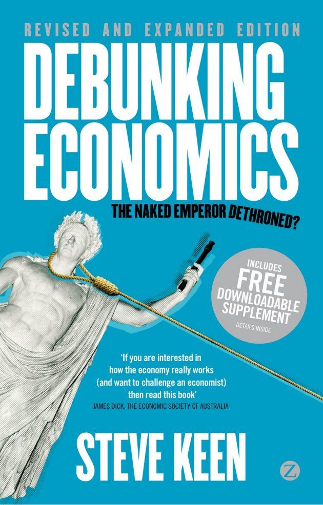 Debunking Economics Steve Keen book cover